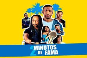 2 Minutos De Fama (2020)